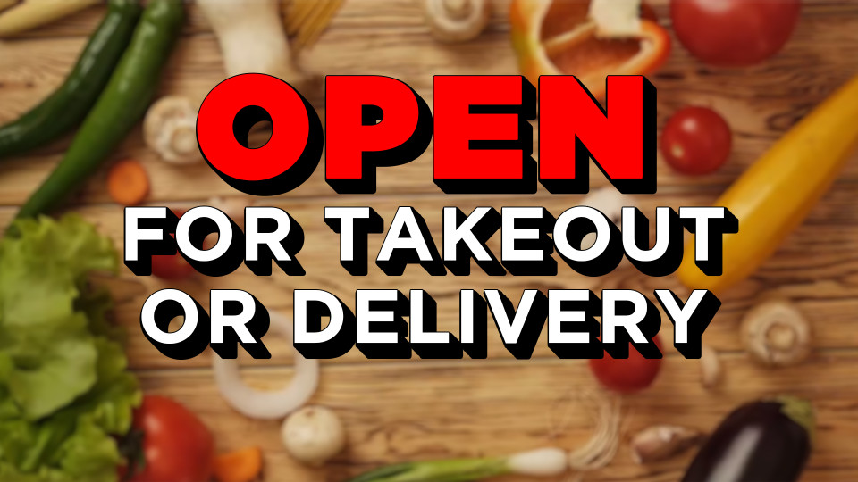 graphic with open for takeout or delivery