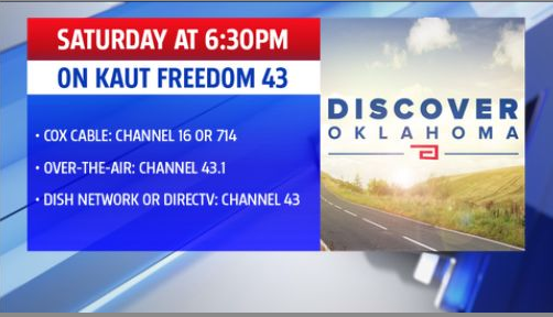 Discover Oklahoma will air on KAUT at 6:30 p.m.